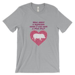 Who Needs a Boyfriend Unisex short sleeve t-shirt