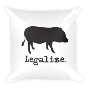 Legalize Mini Pigs Pillow
