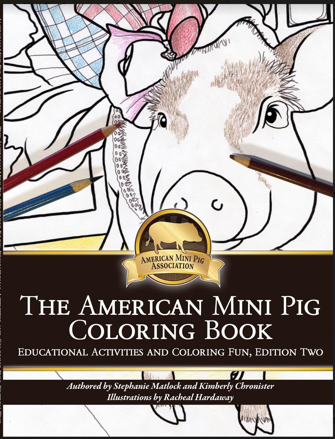 THE AMERICAN MINI PIG COLORING BOOK SERIES