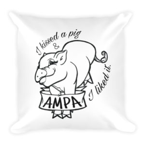 I Kissed a Pig Square Pillow