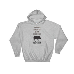 My Pig is Smarter Hooded Sweatshirt