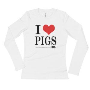 I Love Pigs Ladies' Long Sleeve T-Shirt