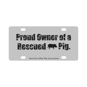 Proud Owner of a Rescued Pig Classic License Plate