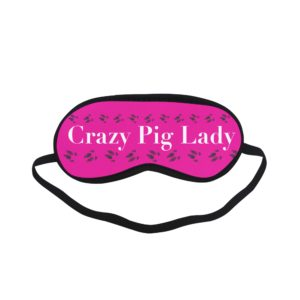 Crazy Pig Lady Sleeping Mask MORE COLORS
