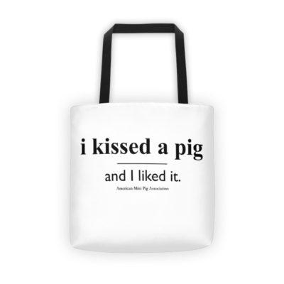 I Kissed a Pig Tote bag
