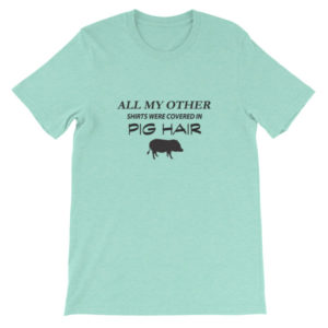 All My Other Shirts Unisex short sleeve t-shirt