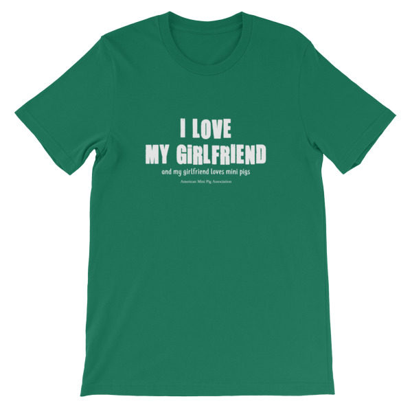 ffa79ecf I Love my Girlfriend Short-Sleeve Unisex T-Shirt | American Mini Pig ...