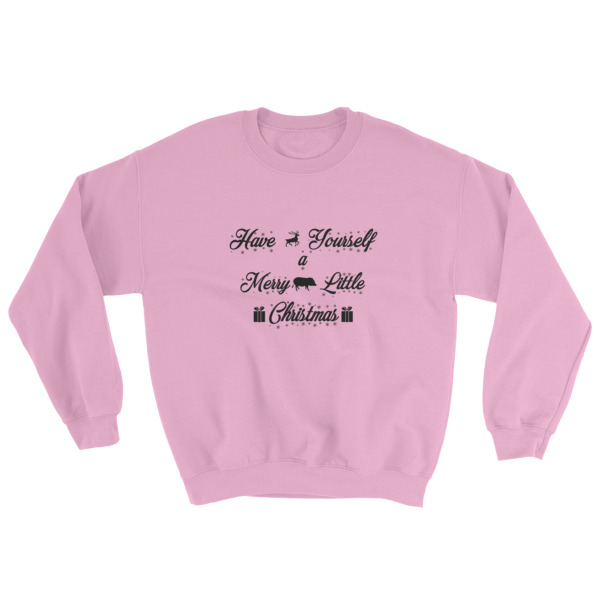 have yourself a merry little christmas sweatshirt american mini pig online store